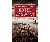 Szczegóły książki HOTEL ZAŚWIAT