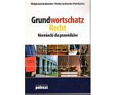 Szczegóły książki GRUNDWORTSCHATZ RECHT - NIEMIECKI DLA PRAWNIKÓW