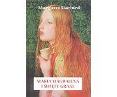 Szczegóły książki MARIA MAGDALENA I ŚWIĘTY GRAAL