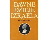 Szczegóły książki DAWNE DZIEJE IZRAELA