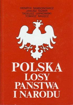 POLSKA - LOSY PAŃSTWA I NARODU