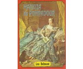 Szczegóły książki MARKIZA DE POMPADOUR