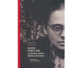 Szczegóły książki ULICA CIOCI OLI. Z DZIEJÓW JEDNEJ REWOLUCJONISTKI
