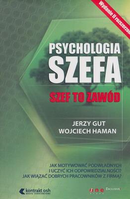 PSYCHOLOGIA SZEFA. SZEF TO ZAWÓD
