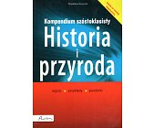 Szczegóły książki KOMPENDIUM SZÓSTOKLASISTY - HISTORIA I PRZYRODA