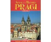 Szczegóły książki SZTUKA I HISTORIA PRAGI