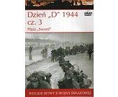 """Szczegóły książki DZIEŃ """"D"""" 1944 - CZĘŚĆ 3 - PLAŻA """"SWORD"""""""