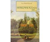 Szczegóły książki MISTRZOWIE PEJZAŻU XIX W.