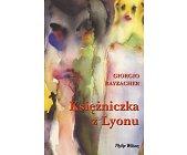 Szczegóły książki KSIĘŻNICZKA Z LYONU