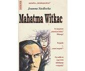 Szczegóły książki MAHATMA WITKAC
