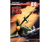 Szczegóły książki CURTISS P-40 - CZĘŚĆ 3 - MONOGRAFIE LOTNICZE NR 66