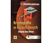Szczegóły książki KRYPTOGRAFIA W BAZACH DANYCH