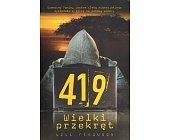Szczegóły książki 419 WIELKI PRZEKRĘT