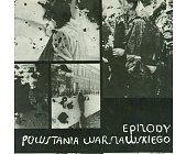 Szczegóły książki EPIZODY POWSTANIA WARSZAWSKIEGO