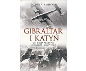 Szczegóły książki GIBRALTAR I KATYŃ
