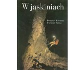 Szczegóły książki W JASKINIACH