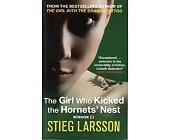 Szczegóły książki THE GIRL WHO KICKED THE HORNETS' NEST