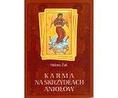 Szczegóły książki KARMA NA SKRZYDŁACH ANIOŁÓW