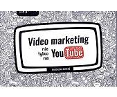 Szczegóły książki VIDEO MARKETING NIE TYLKO NA YOU TUBE