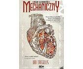 Szczegóły książki WOJNY ALCHEMICZNE - TOM 1 - MECHANICZNY