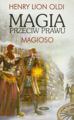 MAGIA PRZECIW PRAWU TOM 1 - MAGIOSO