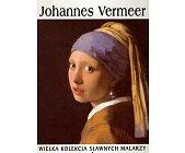 Szczegóły książki WIELKA KOLEKCJA SŁAWNYCH MALARZY - TOM 10. JOHANNES VERMEER