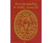 Szczegóły książki RZECZPOSPOLITA W DOBIE JANA III