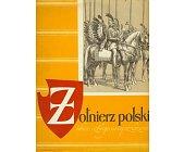 Szczegóły książki ŻOŁNIERZ POLSKI (OD 1697 DO 1794 ROKU)