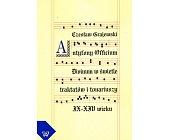 Szczegóły książki ANTYFONY OFFICIUM DIVINUM W ŚWIETLE TRAKTATÓW I TONARIUSZY IX-XIV WIEKU