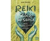 Szczegóły książki REIKI - KLUCZ DO SERCA