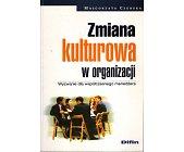 Szczegóły książki ZMIANA KULTUROWA W ORGANIZACJI