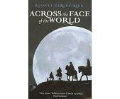 Szczegóły książki ACROSS THE FACE OF THE WORLD
