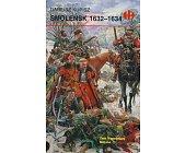 Szczegóły książki SMOLEŃSK 1632 - 1634 (HB)