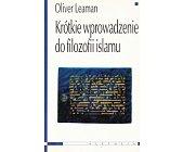 Szczegóły książki KRÓTKIE WPROWADZENIE DO FILOZOFII ISLAMU