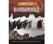 Szczegóły książki OPERACJA BARBAROSSA. NIEMIECKA INWAZJA NA ZWIĄZEK RADZIECKI, 1941