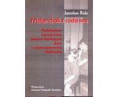 Szczegóły książki MELANCHOLIA RODZINNA
