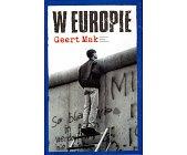 Szczegóły książki W EUROPIE. PODRÓŻE PRZEZ DWUDZIESTY WIEK