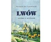 Szczegóły książki LWÓW. SACRUM ET PROFANUM