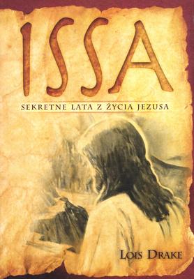 ISSA. SEKRETNE LATA Z ŻYCIA JEZUSA
