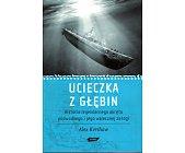 Szczegóły książki UCIECZKA Z GŁĘBIN