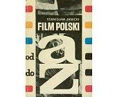 Szczegóły książki FILM POLSKI OD A DO Z