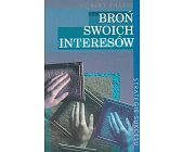 Szczegóły książki BROŃ SWOICH INTERESÓW
