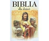 Szczegóły książki BIBLIA DLA DZIECI