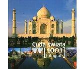 Szczegóły książki CUDA ŚWIATA (1001 FOTOGRAFII)