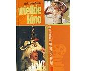 Szczegóły książki WIELKIE KINO. 150 FILMÓW, KTÓRE MUSISZ ZOBACZYĆ