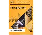 Szczegóły książki W PUSTYNI BEZ PUSZCZY