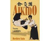 Szczegóły książki AIKIDO - TEORIA I PRAKTYKA