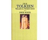 Szczegóły książki WŁADCA PIERŚCIENI - DWIE  WIEŻE (KANON NA KONIEC WIEKU)