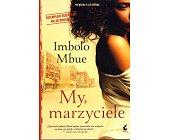 Szczegóły książki MY, MARZYCIELE