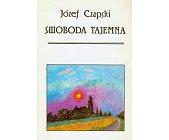 Szczegóły książki SWOBODA TAJEMNA